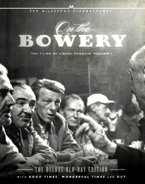 On The Bowery - The Films of Lionel Rogosin Volume 1 (1956-1964) 2 x Blu-ray
