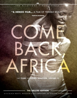 Come Back, Africa - The Films of Lionel Rogosin, Volume 2 (1959-1970) 2 x Blu-ray