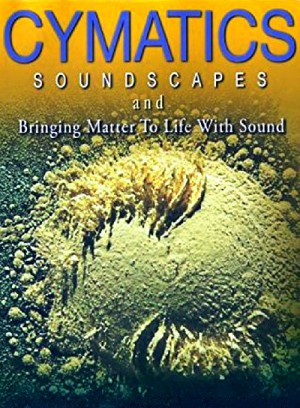 Cymatics Soundscapes and Bringing Matter to Life with Sound