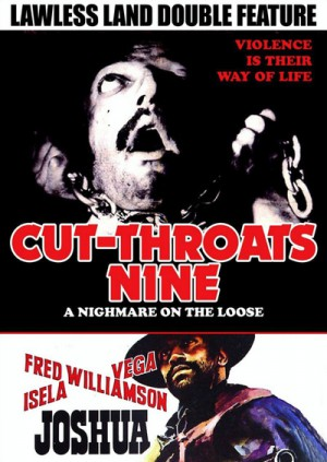 Lawless Land Double Feature: Cut-Throats Nine (1972), Joshua (1976) DVD9