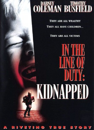 Kidnapped In the Line of Duty 1995