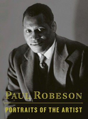 Paul Robeson Portraits of the Artist