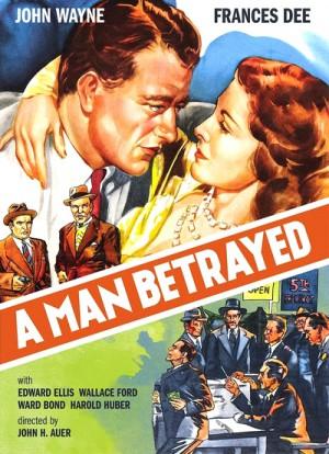 A Man Betrayed 1941