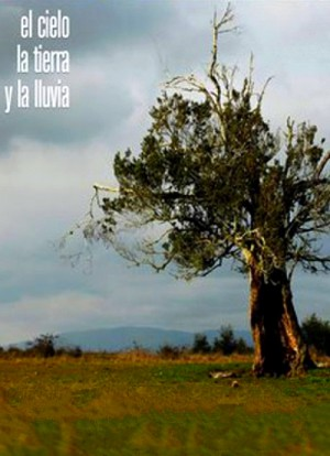 El cielo, la tierra, y la lluvia / The Sky, the Earth and the Rain (2008) DVD9