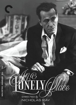 In a Lonely Place 1950 Criterion Collection