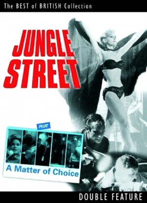 Jungle Street (1960), A Matter of Choice (1963) DVD9