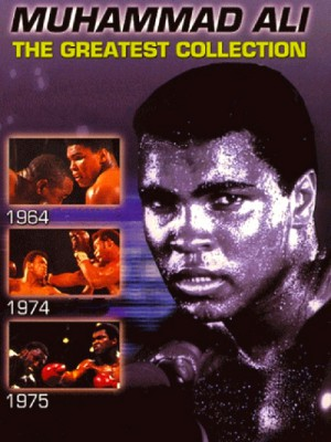 Muhammad Ali  The Greatest Collection