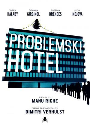 Problemski Hotel 2015