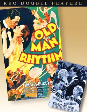 RKO Double Feature: Old Man Rhythm (1935), To Beat the Band (1935) DVD9
