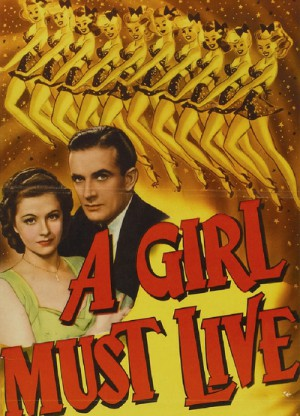 A Girl Must Live 1939