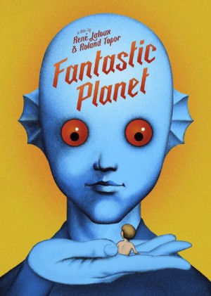 Fantastic Planet 1973 Criterion Collection