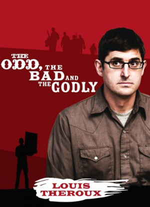 Louis Theroux The Odd the Bad and the Godly