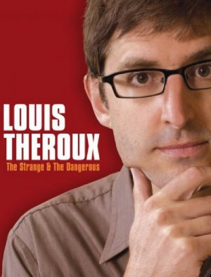 Louis Theroux: The Strange and the Dangerous