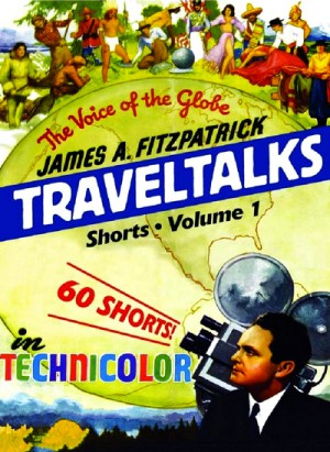 James A. FitzPatrick Traveltalks Shorts, Volume 1 (1934-1944) 3 x DVD9