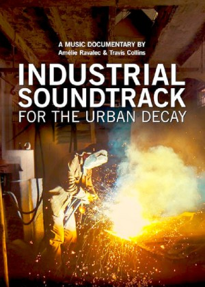 Industrial Soundtrack for the Urban Decay 2015