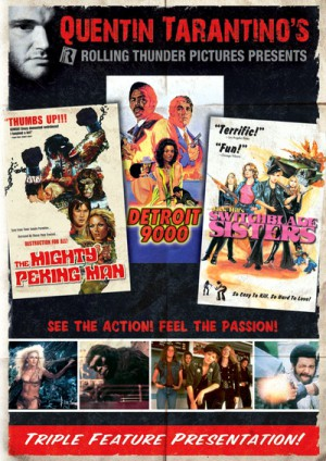 Quentin Tarantino's Rolling Thunder Pictures Presents Triple Feature Presentation