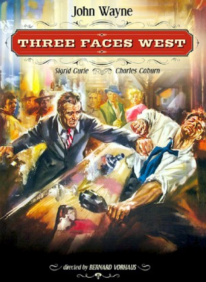 Three Faces West 1940