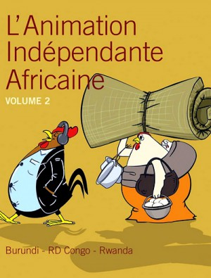 L'animation Independante Africaine - Vol 2