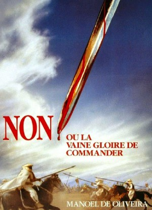 'Non', ou A Va Gloria de Mandar / No, or the Vain Glory of Command (1990) DVD9