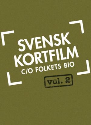 Svensk kortfilm c/o Folkets bio - volume 2 (2004-2009) DVD9