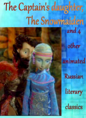 The Captain's Daughter, the Snowmaiden and 4 other animated Russian literary classics (2003-2008) DVD5