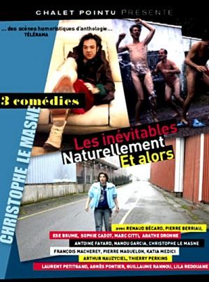 3 Comedies de Christophe Le Masne