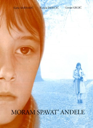 Moram spavat', andjele / I Have to Sleep, My Angel (2007) DVD9