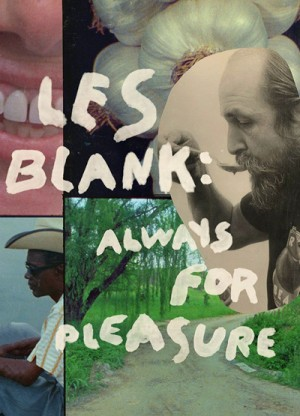 Les Blank Always for Pleasure Criterion Collection