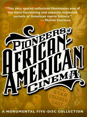Pioneers of African-American Cinema (1915-1946)