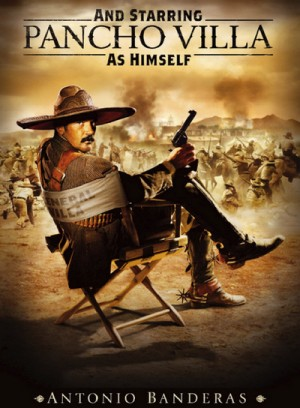 And Starring Pancho Villa as Himself 2003