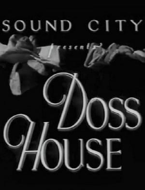 Doss House 1933