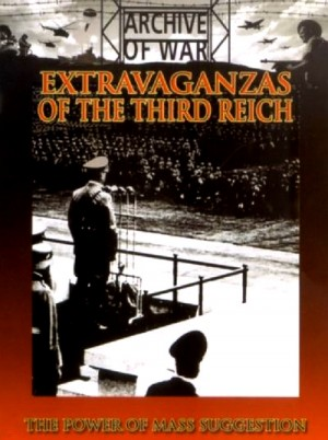 Extravaganzas of the Third Reich 1998