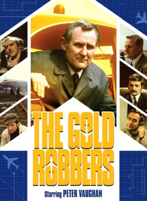 The Gold Robbers 1969 The Complete Series