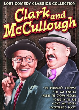 Clark and McCullough Lost Comedy Classics Collection