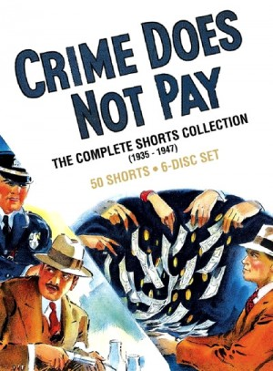 Crime Does Not Pay The Complete Shorts Collection