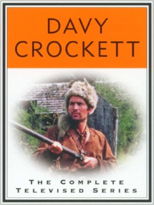 Davy Crockett The Complete Televised Series