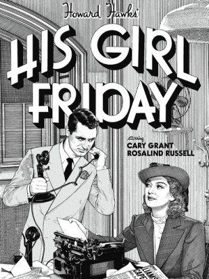 His Girl Friday 1940 Criterion Collection