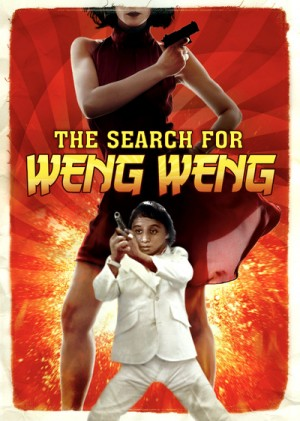 The Search for Weng Weng 2007