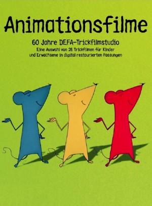 Animationsfilme 60 Jahre DEFA-Trickfilmstudio