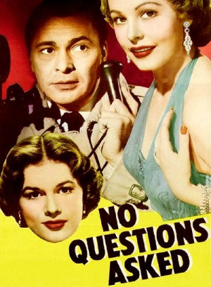 No Questions Asked 1951