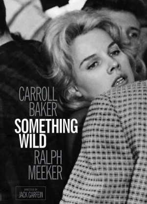 Something Wild 1961 Criterion Collection