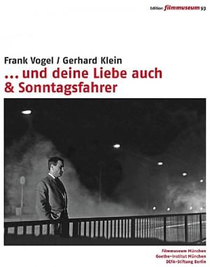 Edition Filmmuseum 93 - ... und deine Liebe auch & Sonntagsfahrer