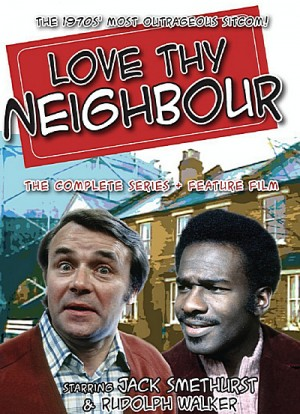 Love Thy Neighbour The Complete Series