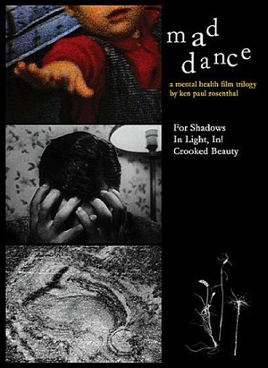 Mad Dance A Mental Health Film Trilogy