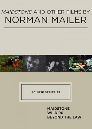Eclipse Series 35 Maidstone and Other Films by Norman Mailer