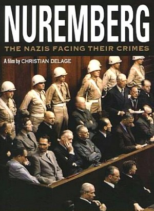 Nuremberg: The Nazis Facing Their Crimes 2006