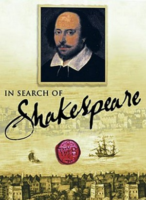 In Search of Shakespeare 2004