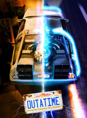 OUTATIME Saving the DeLorean Time Machine 2016