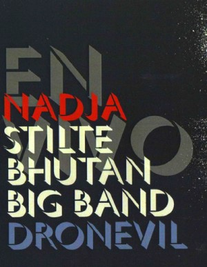 Nadja (5), Stilte Bhutan Big Band, Dronevil - En Vivo (2014)