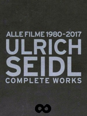Ulrich Seidl: Alle Filme 1980-2017 (Complete Works)